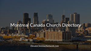 Montreal Quebec Canada Church Directory | Churches in Montreal