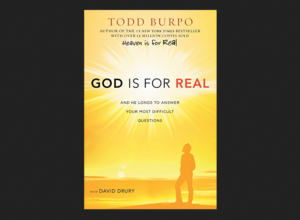 God is for Real Book by Todd Burpo