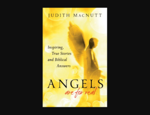 "Christian Book: ""Angels Are For Real"" by Judith MacNutt 